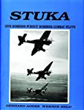 img - for Stuka: Dive Bombers-Pursuit Bombers-Combat Pilots- A Pictorial Chronicle of German Close-Combat Aircraft to 1945 book / textbook / text book