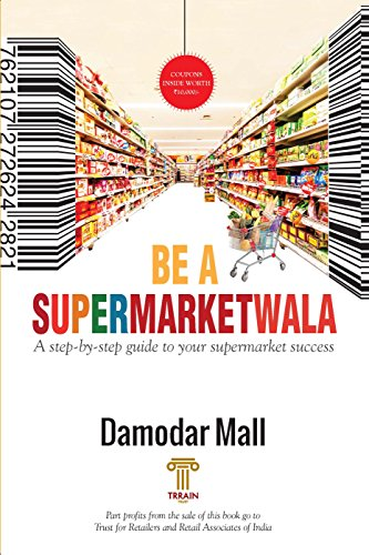 BE A SUPERMARKETWALA: A step-by-step guide to your supermarket ()