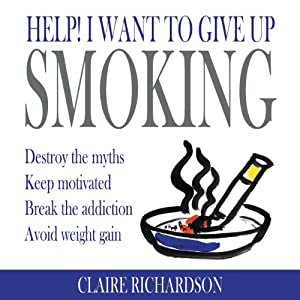 Help! I Want to Give Up Smoking Audiobook