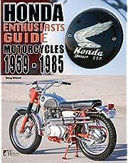 Honda Enthusiasts Guide: Motorcycles 1959-1985