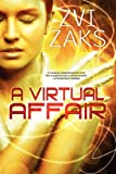 A Virtual Affair, Zvi Zaks, 1615722777