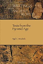 Texts from the Pyramid Age (Writings from the Ancient World)