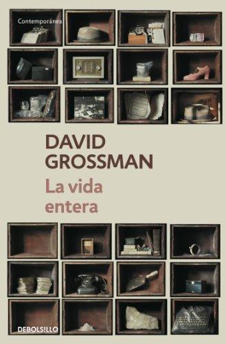 Descargar Libro La Vida Entera David Grossman