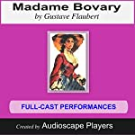 Madame Bovary: Adapted by Pat Menegatti | Gustave Flaubert