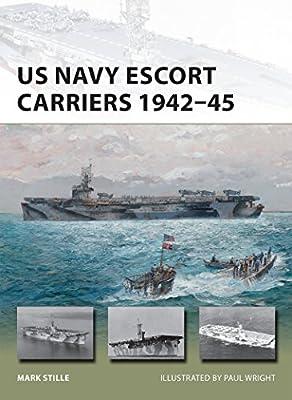 US Navy Escort Carriers 1942–45 (New Vanguard Book 251)