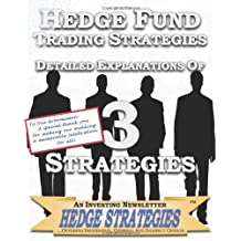 Hedge Fund Trading Strategies Detailed Explanations Of 3 Strategies
