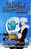 Miss Frost Braves The Blizzard: A Nocturne Falls Mystery (Jayne Frost) (Volume 5)