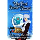 Miss Frost Braves The Blizzard: A Nocturne Falls Mystery (Jayne Frost)