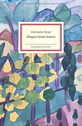 Klingsors letzter Sommer: Erzählung (Insel-Bücherei)