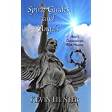 Spirit Guides and Angels: How I Communicate With Heaven
