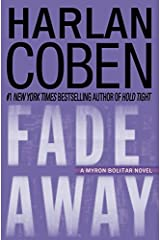 Fade Away: A Myron Bolitar Novel Kindle Edition