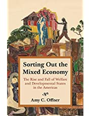 Sorting Out the Mixed Economy: The Rise and Fall of Welfare and Developmental States in the Americas: 16