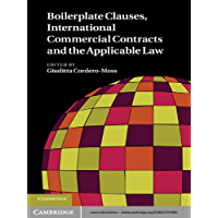 Boilerplate Clauses, International Commercial Contracts and the Applicable Law (English Edition)