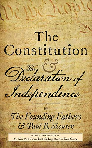 The Constitution and the Declaration of Independence: The Constitution of the United States of America (Best States For Fathers Rights)