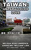 Taiwan: Unparalleled Love