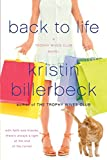 Back to Life (The Trophy Wives Club, Book 2)