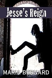 Jesse's Reign (These Bones Rockstar Romance Series Book 4)