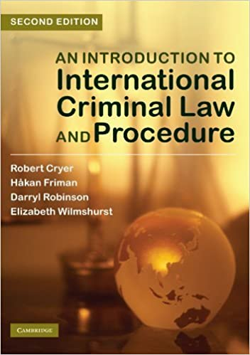 An Introduction to International Criminal Law and Procedure by Robert Cryer (2010-06-28)