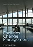 Facilities Change Management