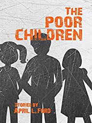 Poor Children (SFWP Literary Awards)