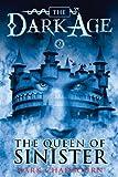 The Queen of Sinister (Dark Age Book 2) (Dark Age (Pyr))