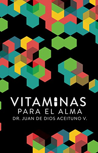 Vitaminas para el alma (Spanish Edition) by [Aceituno, Juan]