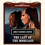 The Last of the Mohicans | James Fenimore Cooper, New Millennium Audio - producer