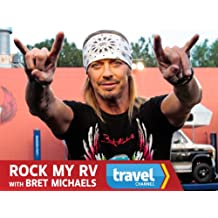 Rock My RV with Bret Michaels Season 1