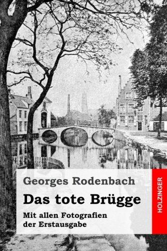 das-tote-brugge-mit-allen-fotografien-der-erstausgabe-german-edition