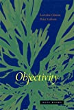 Objectivity, Daston, Lorraine and Galison, Peter, 1890951781