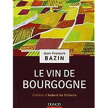 VIN DE BOURGOGNE (LE)