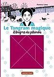 """Afficher """"Le tangram magique n° 2 L'énigme du pékinois"""""""