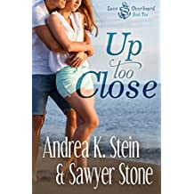 Up Too Close (Love Overboard Book 2)
