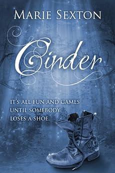 Cinder: A CinderFella Story by [Sexton, Marie]