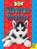 Siberian Huskies (All About Dogs)
