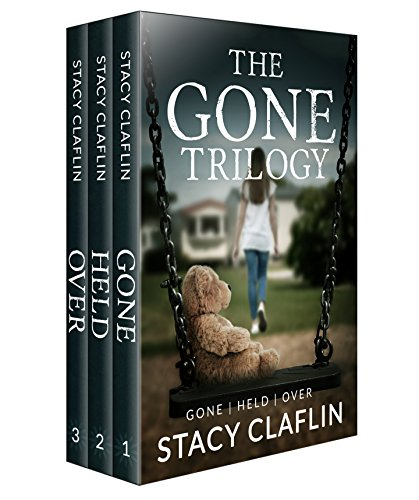 The Gone Trilogy by [Claflin, Stacy]
