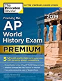 img - for Cracking the AP World History Exam 2019, Premium Edition: 5 Practice Tests + Complete Content Review (College Test Preparation) book / textbook / text book