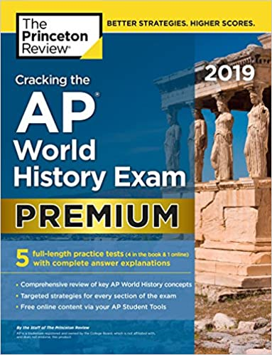 Cracking The AP World History Exam 2019 Premium Edition 5