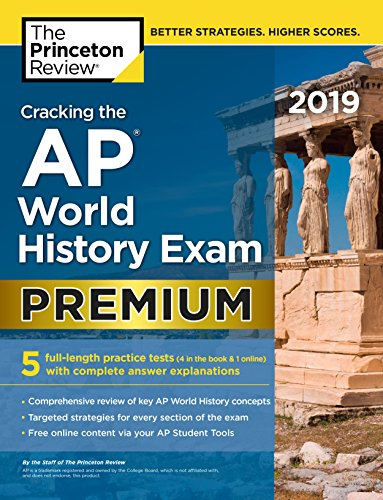 Product picture for Cracking the AP World History Exam 2019, Premium Edition: 5 Practice Tests + Complete Content Review (College Test Preparation) by The Princeton Review