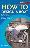 How To Design A Boat: Power And Sail