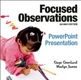 Focused Observations PowerPoint Presentation, Gaye Gronlund and Marlyn James, 1605542245