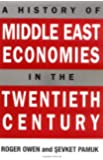A History of Middle East Economies in the Twentieth Century
