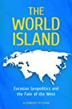 The World Island, Alexandros Petersen, 0313391378
