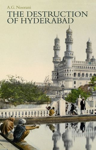 The Destruction of Hyderabad