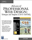 img - for Advanced Professional Web Design: Techniques & Templates (CSS & XHTML) (Charles River Media Internet) book / textbook / text book