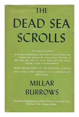 The Dead Sea Scrolls by Millar Burrows