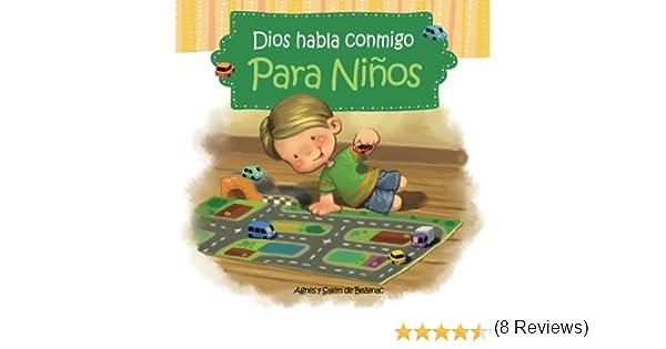 Dios habla conmigo - Para niños: Devocionales para niños: Volume 1: Amazon.es: de Bezenac, Agnes, de Bezenac, Salem, de Bezenac, Agnes: Libros