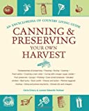 img - for Canning and Preserving Your Own Harvest: An Encyclopedia of Country Living Guide by Carla Emery (2009-07-07) book / textbook / text book