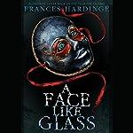 A Face Like Glass | Frances Hardinge