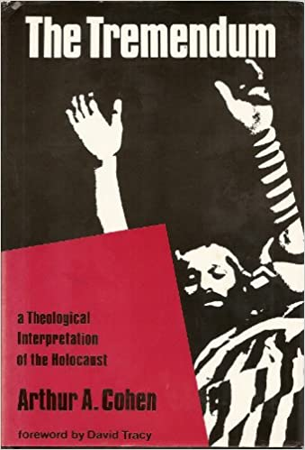 Book The Tremendum: Theological Interpretation of the Holocaust